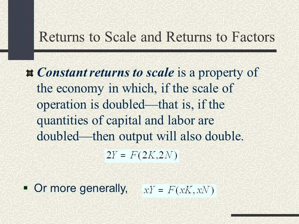 Returns to Scale and Returns to Factors