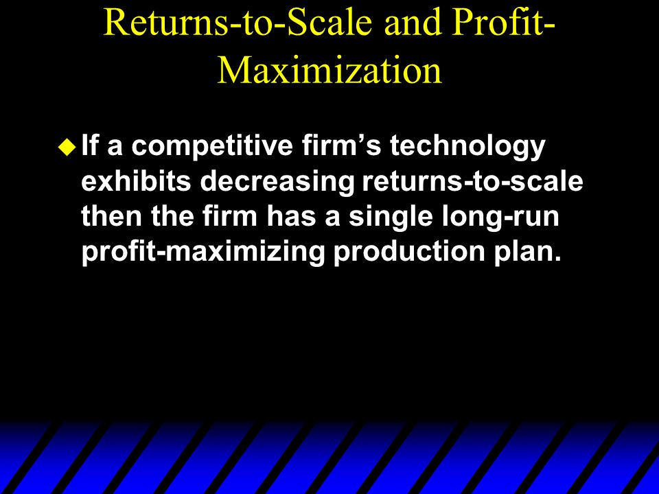 Returns-to-Scale and Profit-Maximization