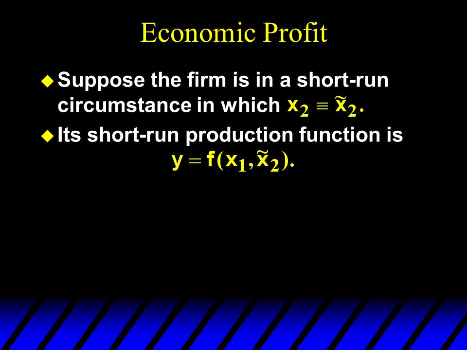 Economic Profit Suppose the firm is in a short-run circumstance in which.