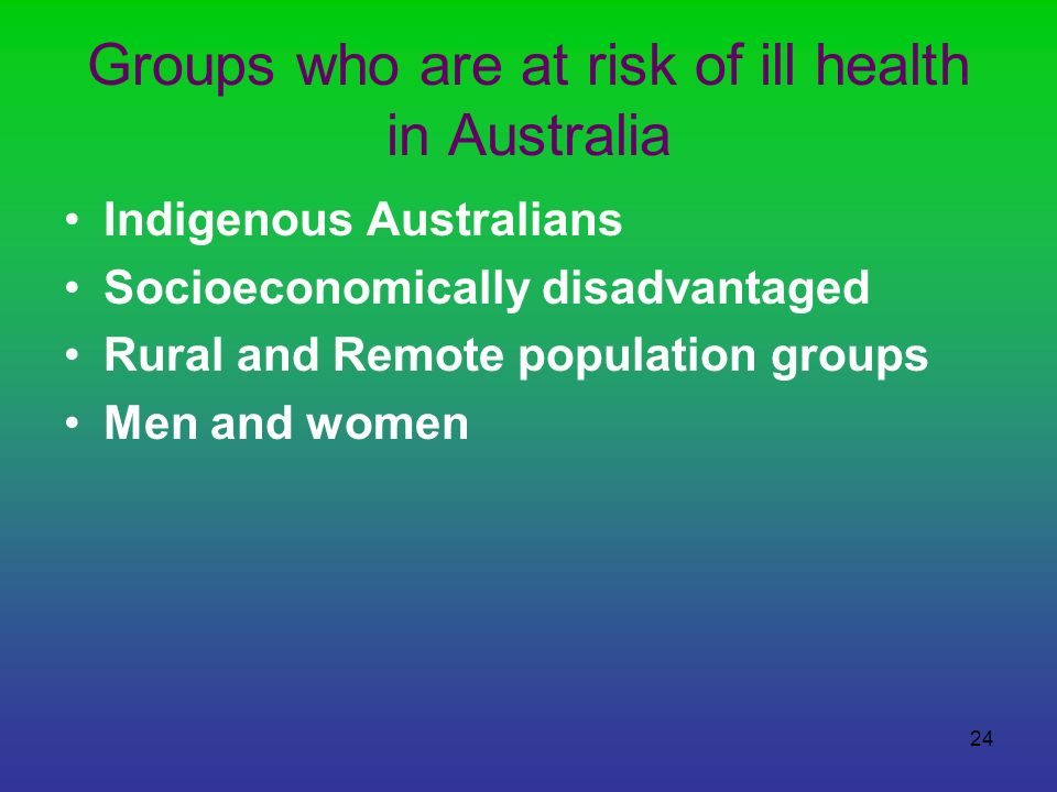 Groups who are at risk of ill health in Australia