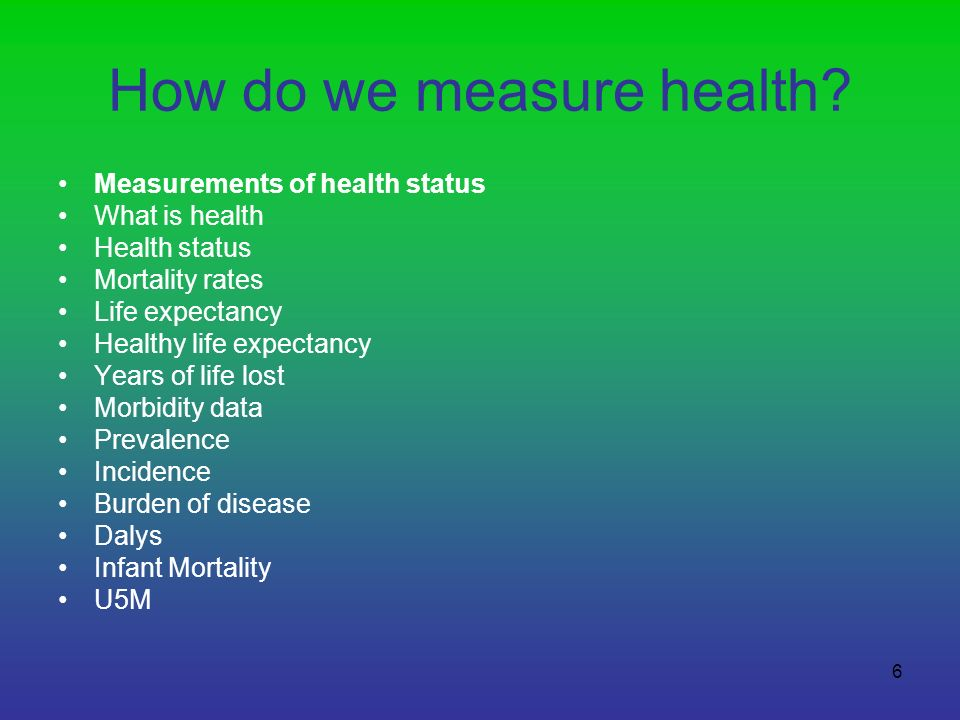 How do we measure health