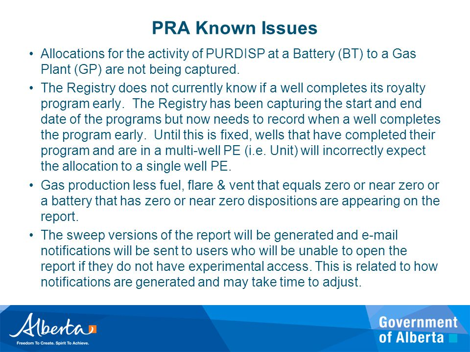 PRA Known Issues Allocations for the activity of PURDISP at a Battery (BT) to a Gas Plant (GP) are not being captured.