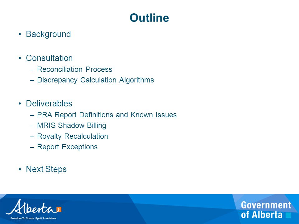 Outline Background Consultation Deliverables Next Steps