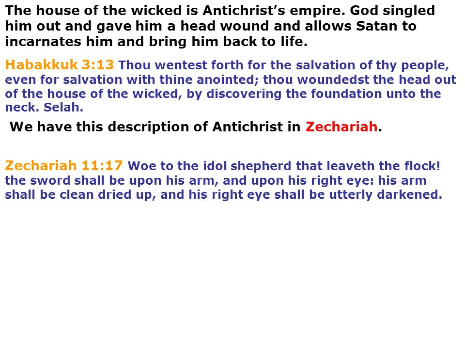 The house of the wicked is Antichrist's empire