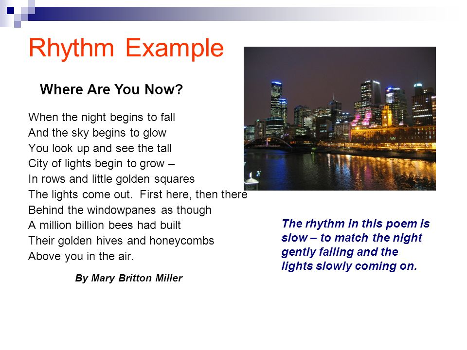 Rhythm Example Where Are You Now When the night begins to fall
