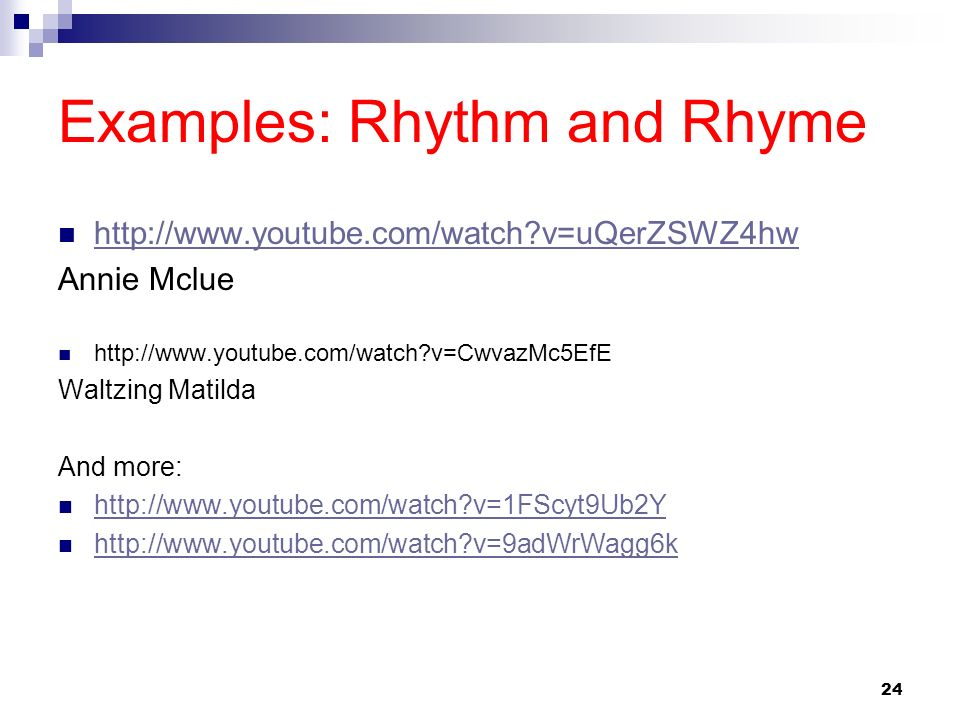 Examples: Rhythm and Rhyme
