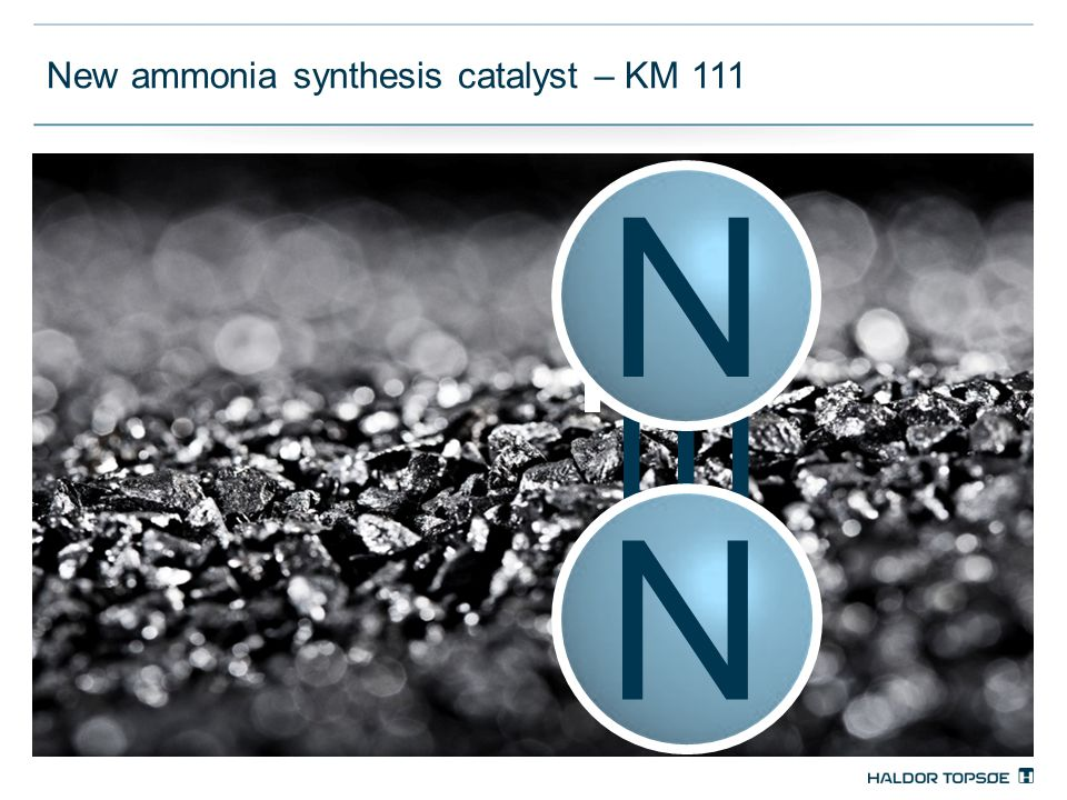 New ammonia synthesis catalyst – KM 111