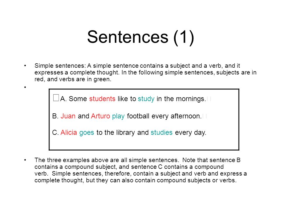 Sentences (1) A. Some students like to study in the mornings.
