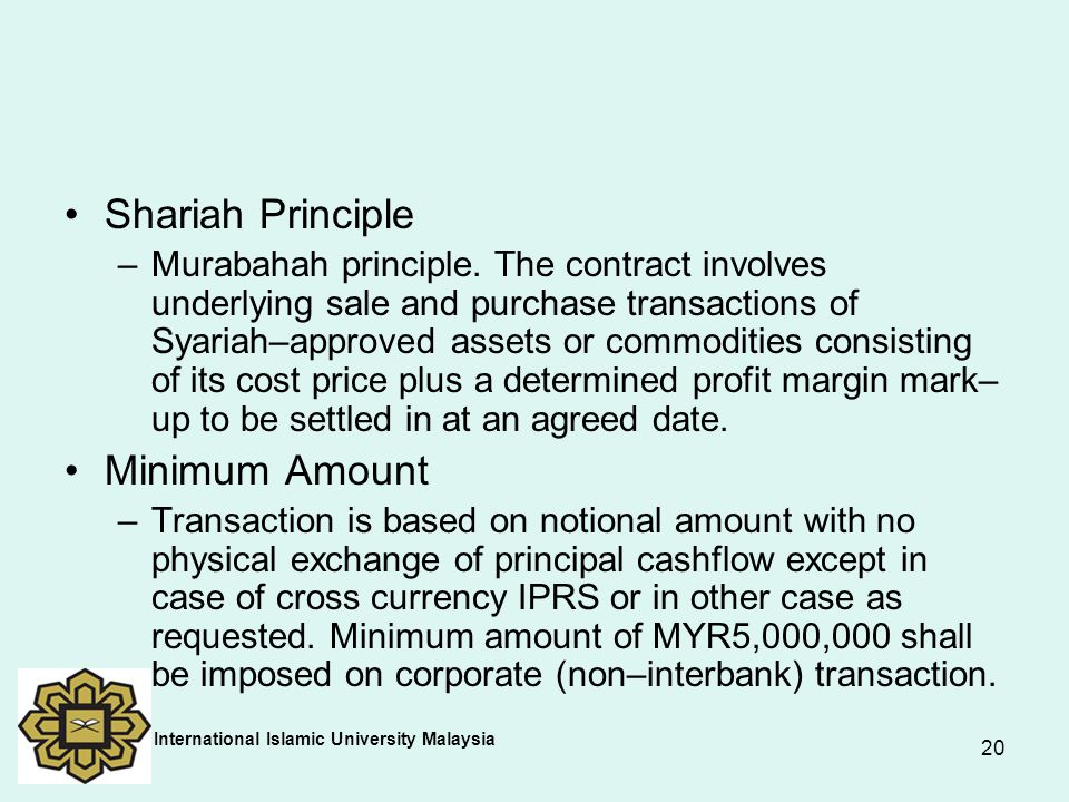 Shariah Principle Minimum Amount