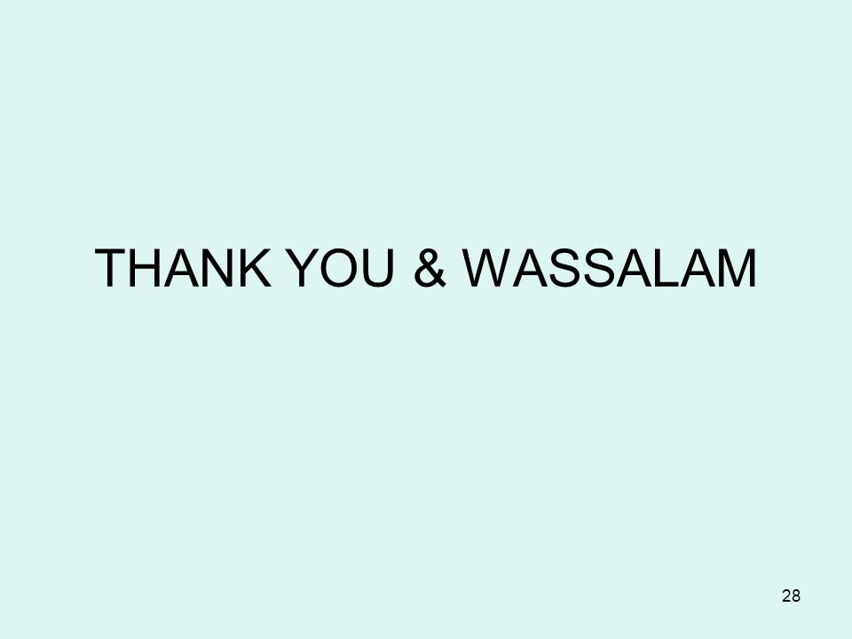 THANK YOU & WASSALAM