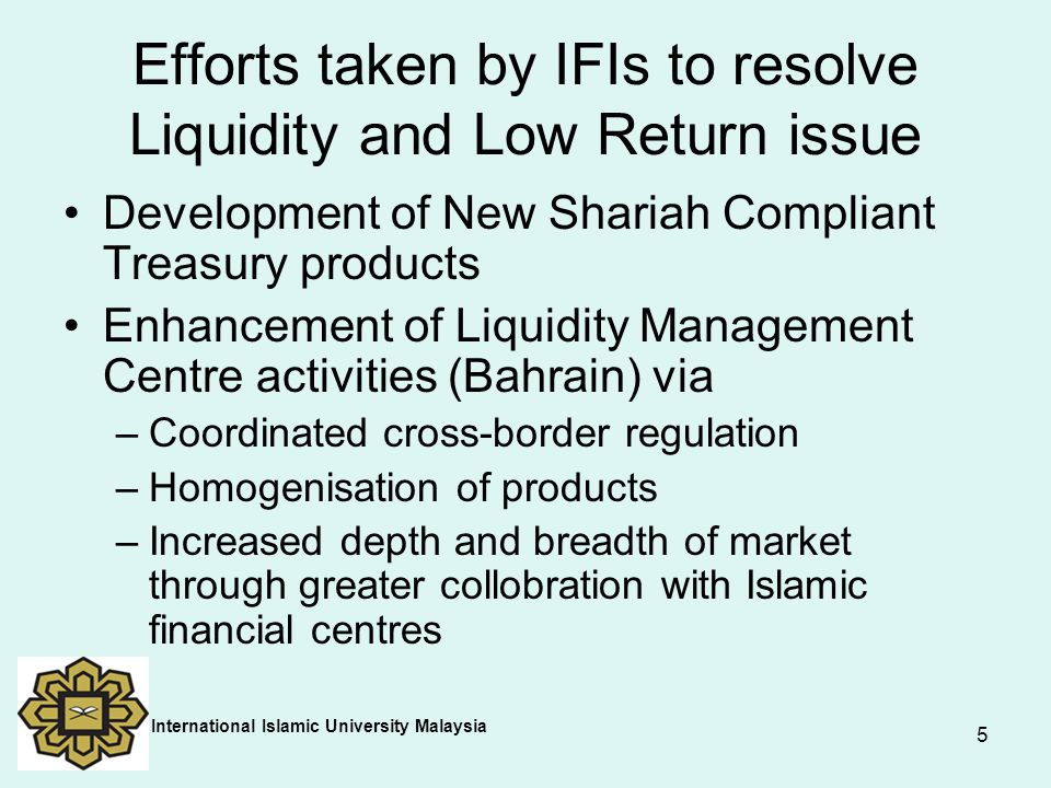 Efforts taken by IFIs to resolve Liquidity and Low Return issue