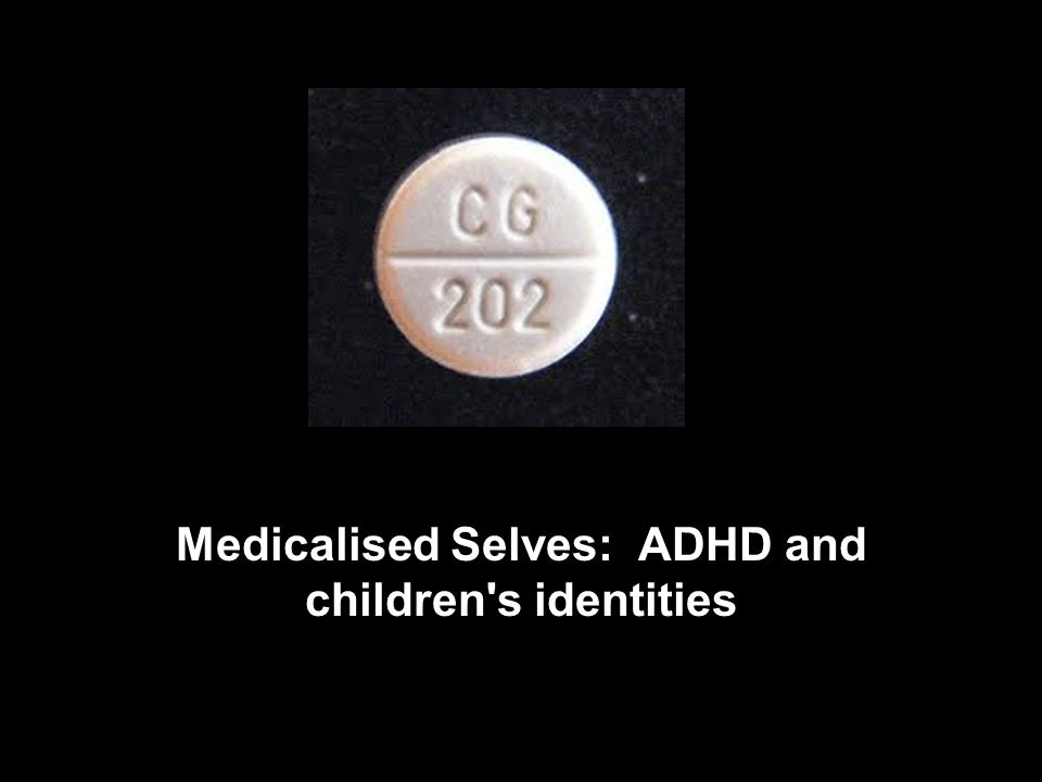Medicalised Selves: ADHD and children s identities