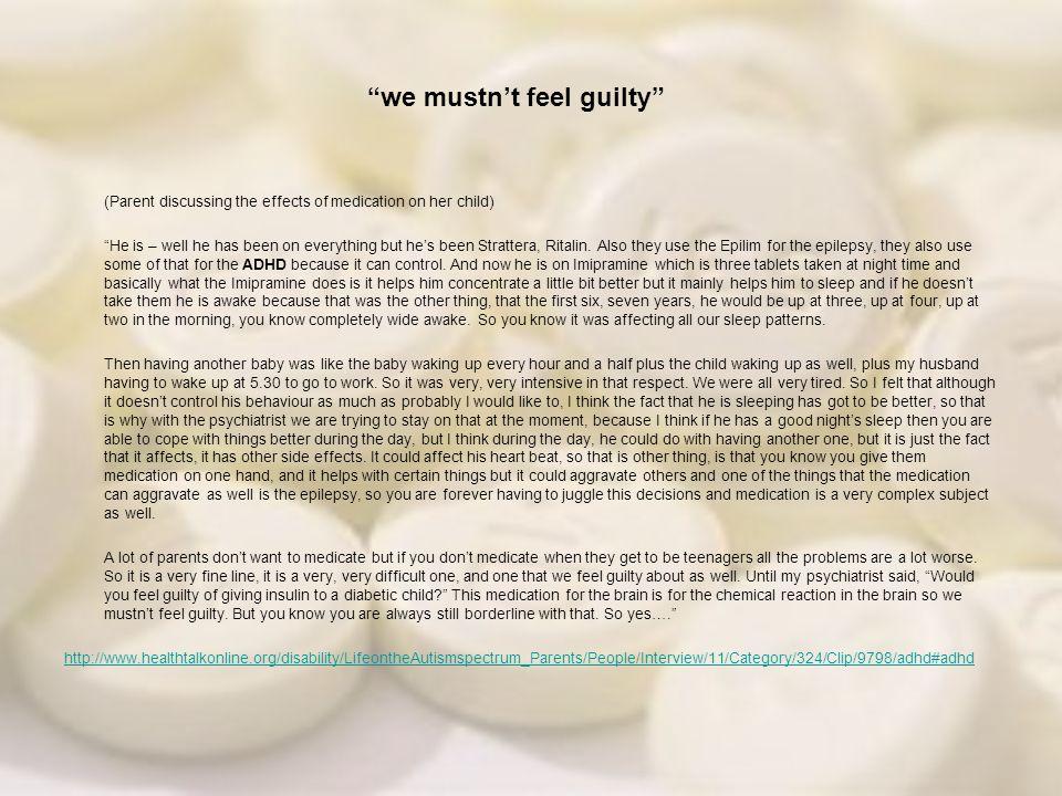 we mustn't feel guilty