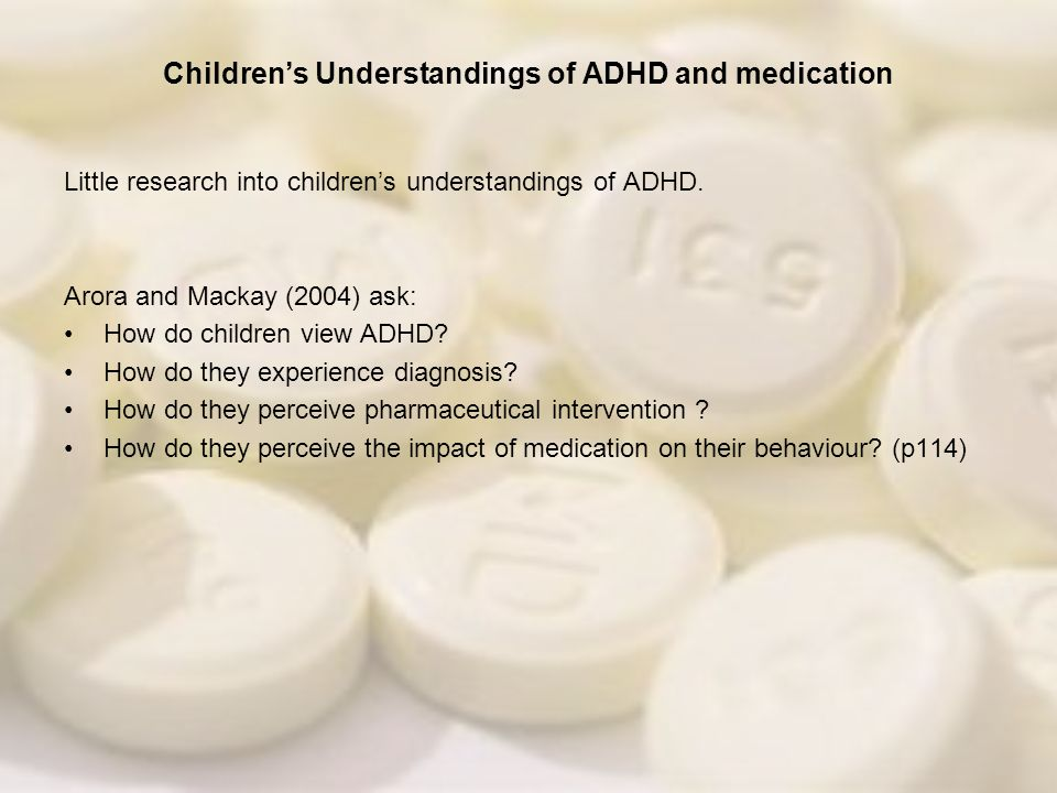 Children's Understandings of ADHD and medication