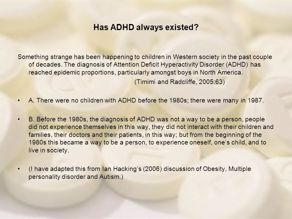 Has ADHD always existed