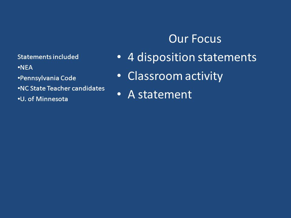 4 disposition statements Classroom activity A statement