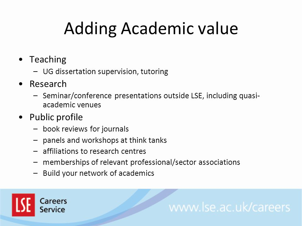Adding Academic value Teaching Research Public profile