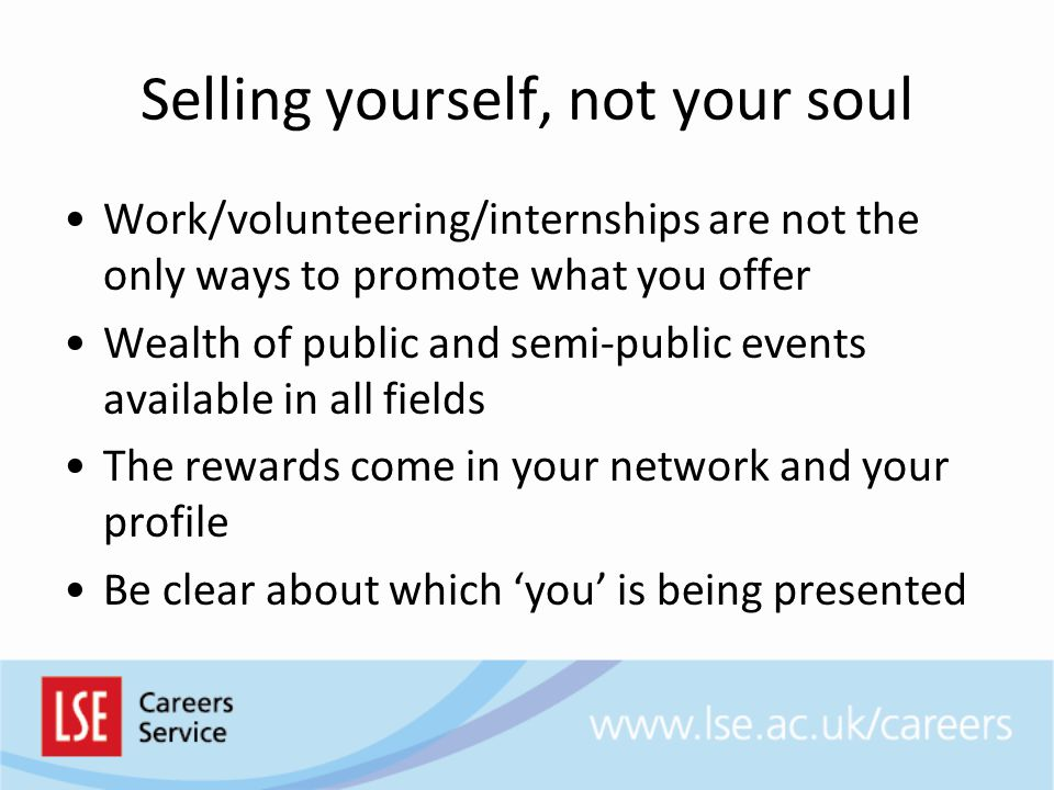 Selling yourself, not your soul