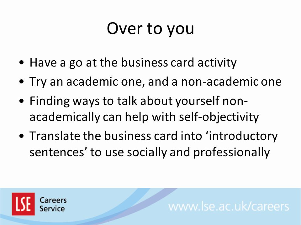 Over to you Have a go at the business card activity