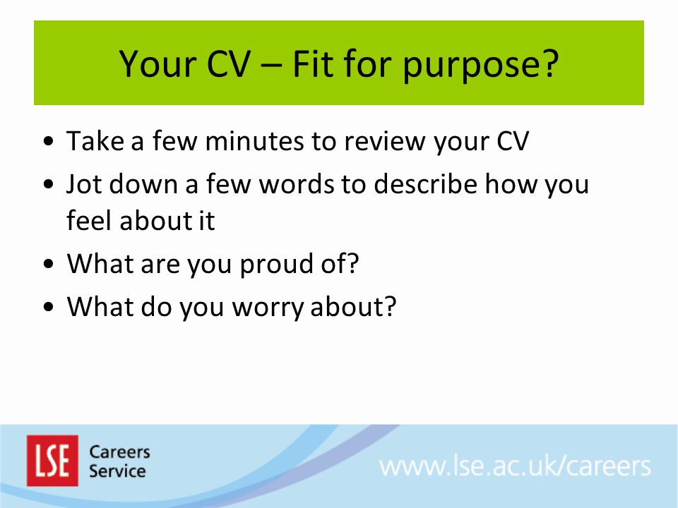 Your CV – Fit for purpose