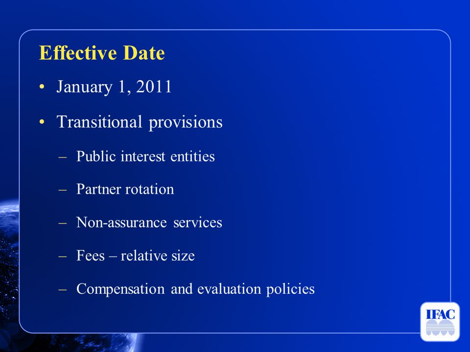 Effective Date January 1, 2011 Transitional provisions