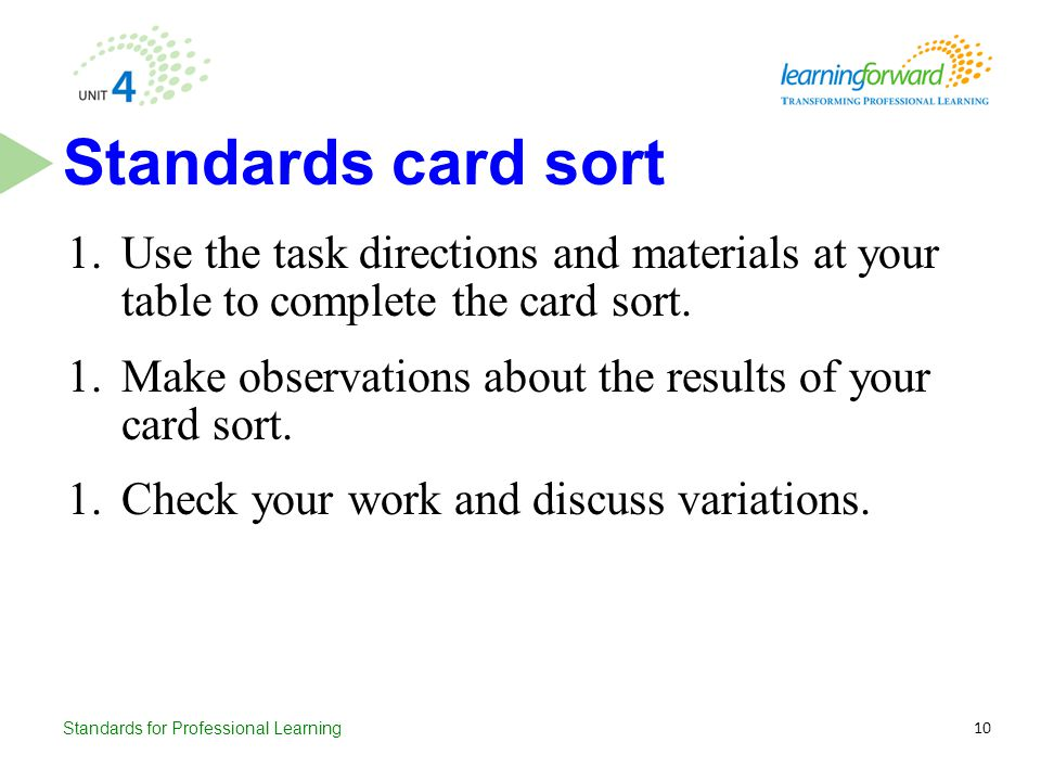 Standards card sort Use the task directions and materials at your table to complete the card sort.