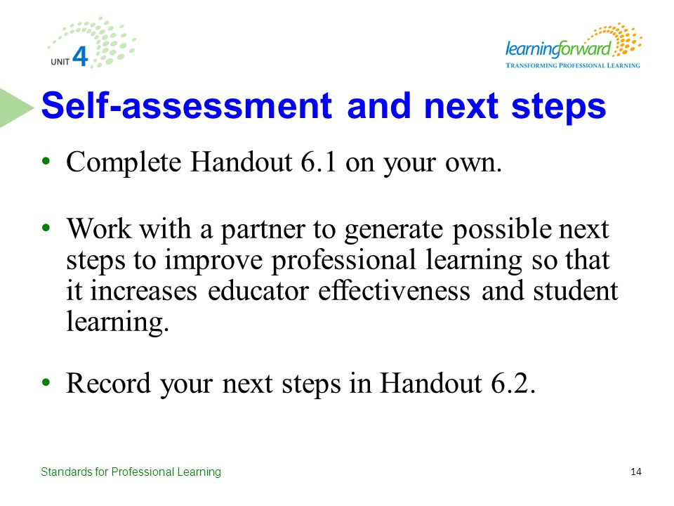 Self-assessment and next steps