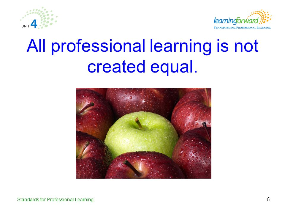 All professional learning is not created equal.