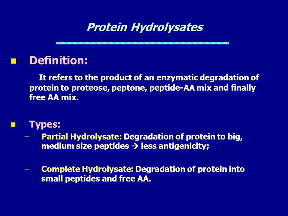 Protein Hydrolysates Definition:
