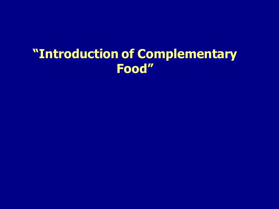 Introduction of Complementary Food