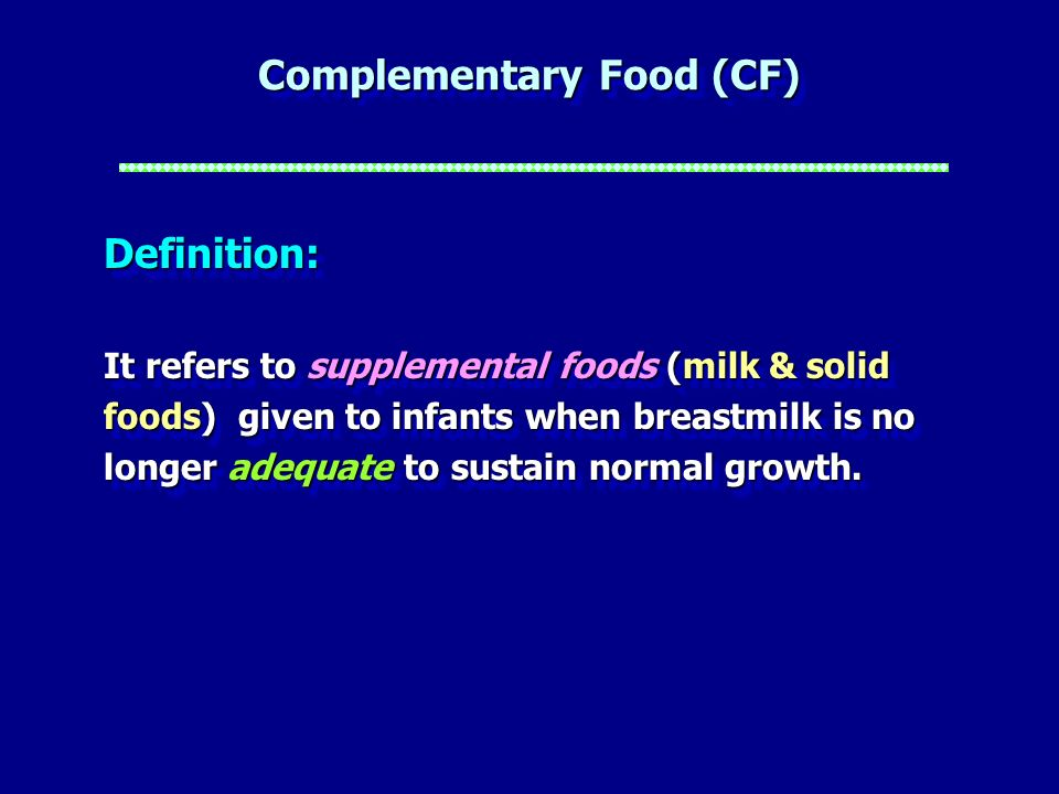 Complementary Food (CF)