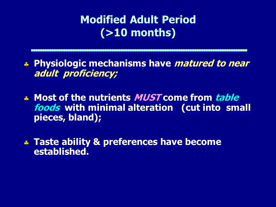 Modified Adult Period (>10 months)