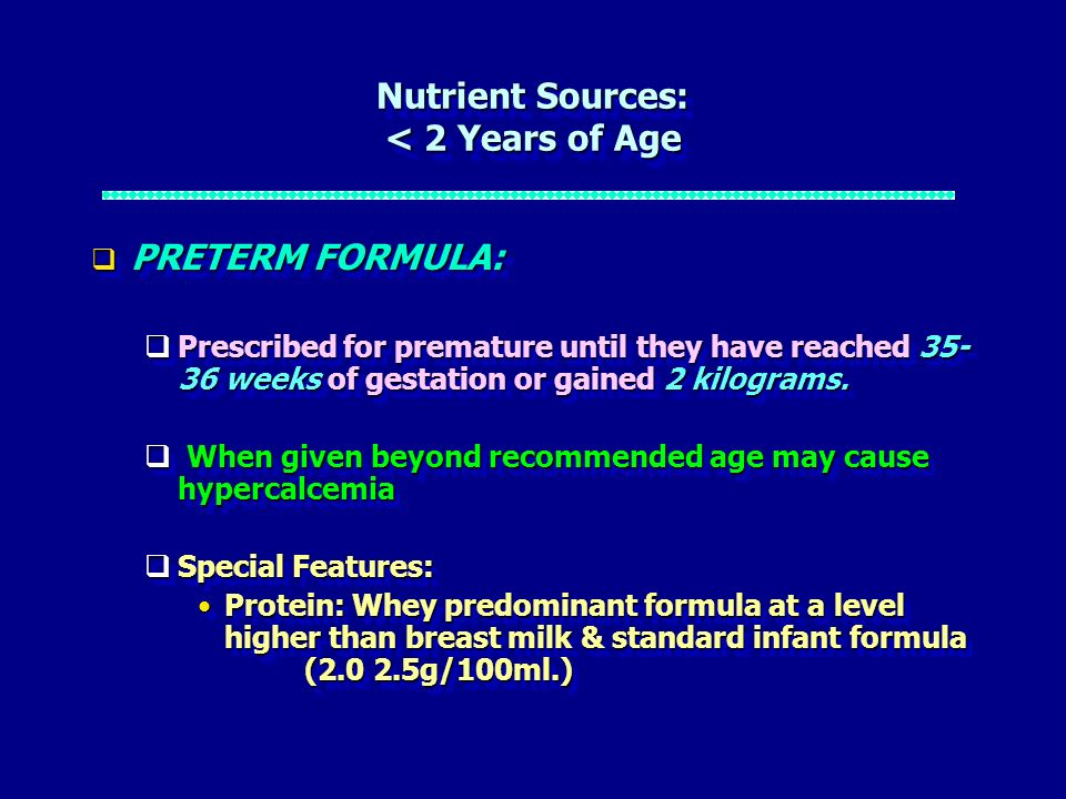 Nutrient Sources: < 2 Years of Age