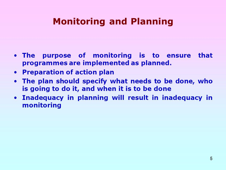 Monitoring and Planning