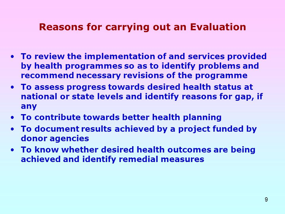 Reasons for carrying out an Evaluation