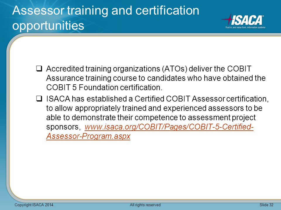 Assessor training and certification opportunities