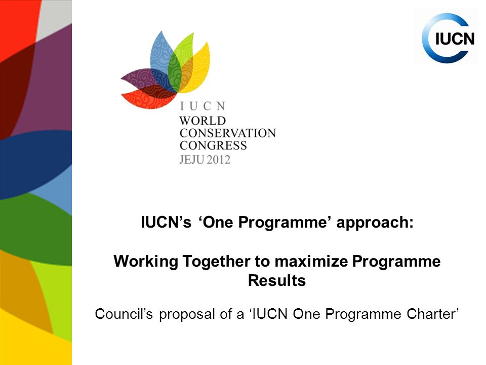 IUCN's 'One Programme' approach: