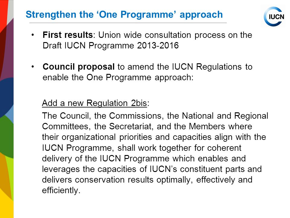 Strengthen the 'One Programme' approach