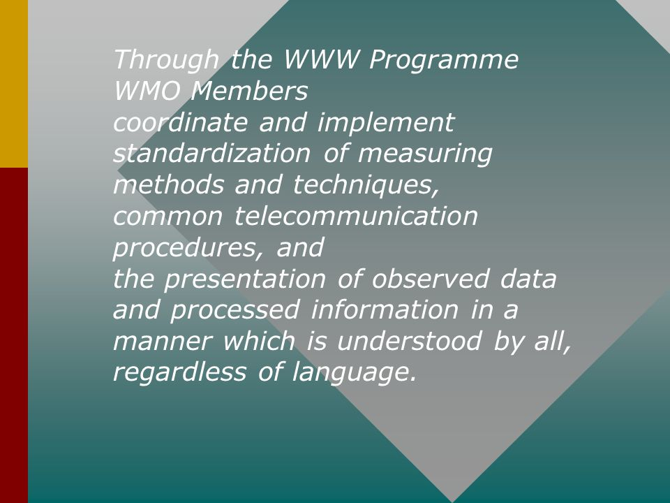 Through the WWW Programme