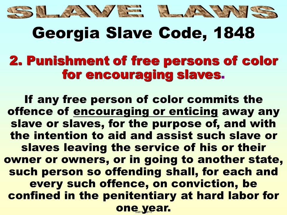 2. Punishment of free persons of color for encouraging slaves.