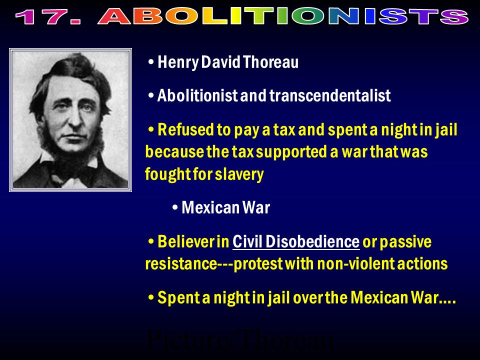 Picture/Thoreau Henry David Thoreau Abolitionist and transcendentalist