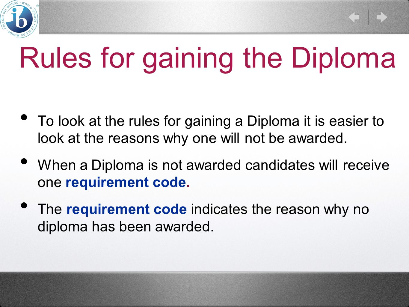 Rules for gaining the Diploma