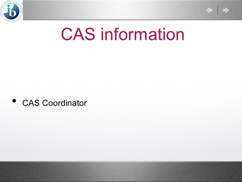 CAS information CAS Coordinator