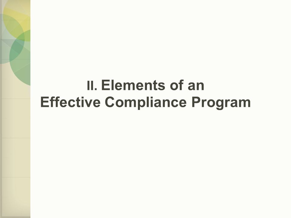 II. Elements of an Effective Compliance Program