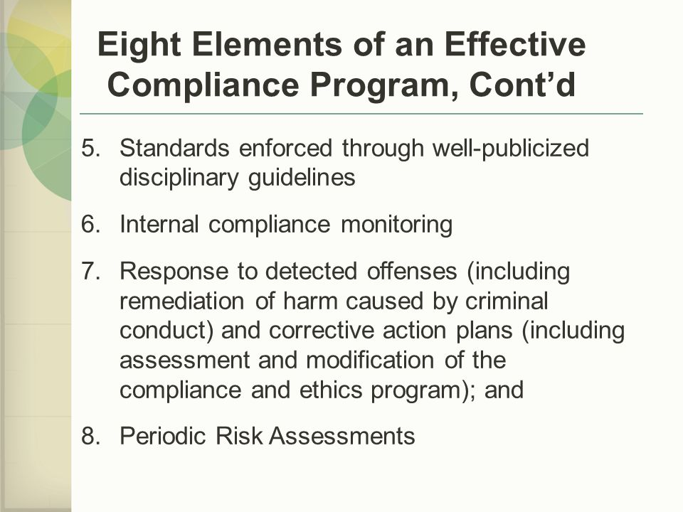 Eight Elements of an Effective Compliance Program, Cont'd