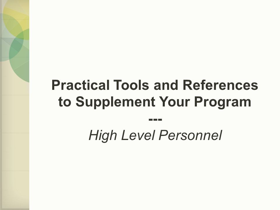 Practical Tools and References to Supplement Your Program