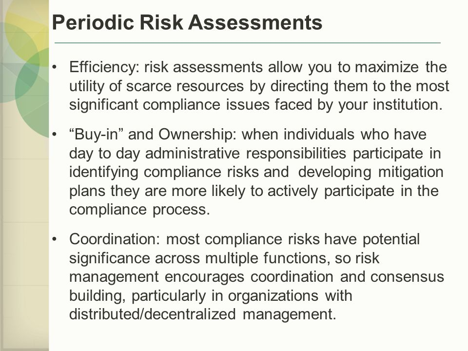 Periodic Risk Assessments