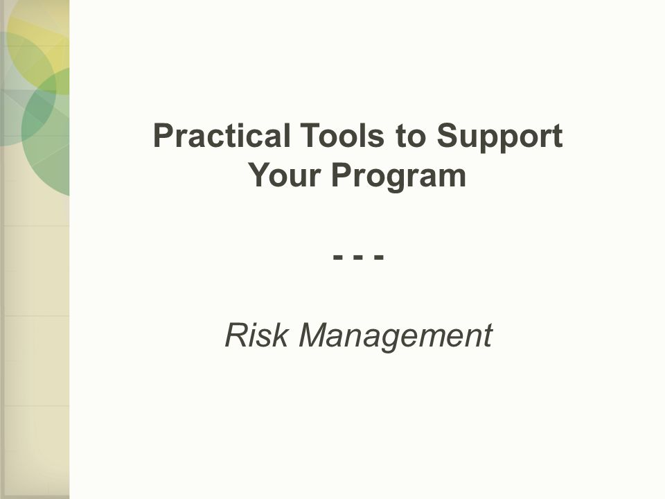 Practical Tools to Support Your Program