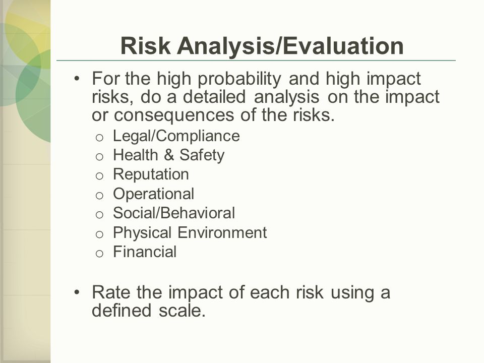 Risk Analysis/Evaluation