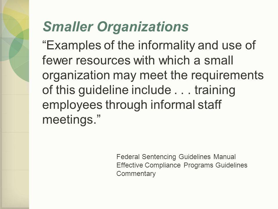 Smaller Organizations